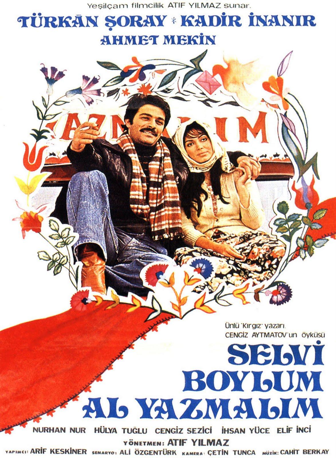 Selvi Boylum Al Yamalım (1977)